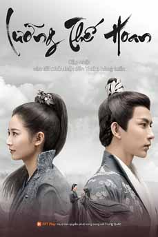 7686-PBTQKH Lưỡng Thế Hoan – The Love Lasts Two Minds
